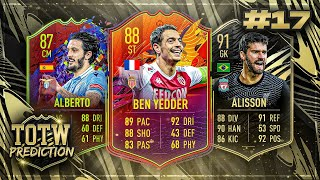 FIFA 21: TOTW 17 PREDICTIONS! IF BEN YEDDER, ALBERTO & ALISSON 🔥