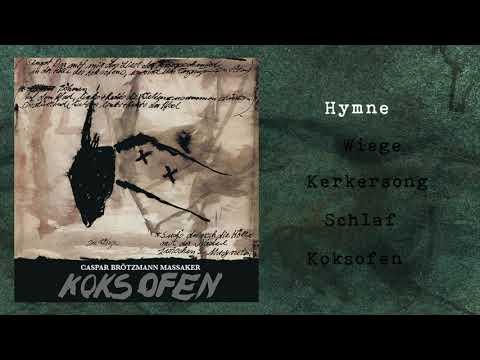 """Caspar Brötzmann Massaker - """"Koksofen"""" (Full Album)"""