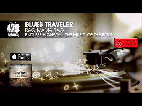 Blues Traveler - Rag Mama Rag - Endless Highway: The Music of The Band