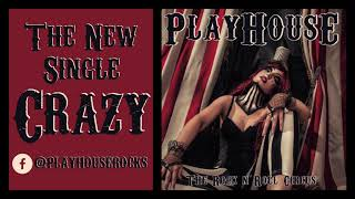 "PLAYHOUSE-""CRAZY"""