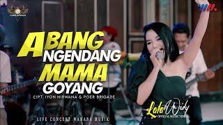 Lala Widy - Abang Ngendang Mama Goyang