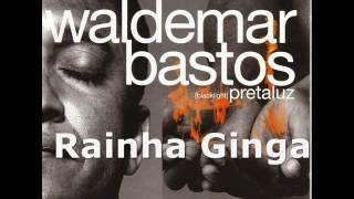 Waldemar Bastos - Rainha Ginga
