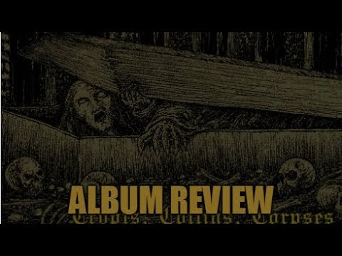 """My Review Of Meathook """"Crypts, Coffins, Corpses"""" Mp3"""