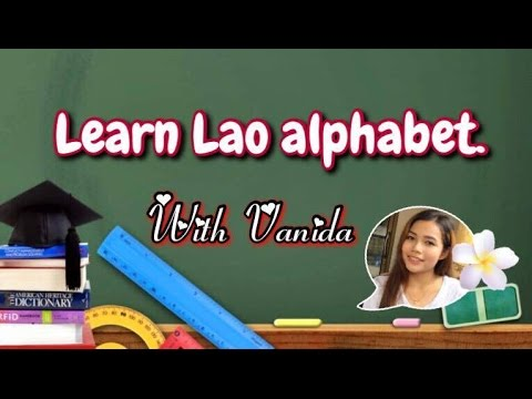 Learn Lao alphabet with Vanida.