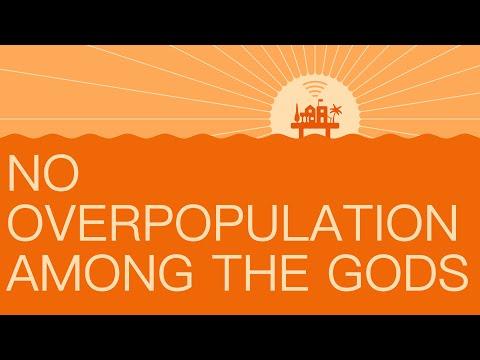 #9 No overpopulation among the Gods