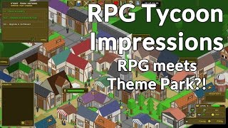 RPG Tycoon Impressions - A neat indie RPG/management mash-up