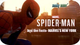 Marvel's Spider Man – Just the Facts  MARVEL'S NEW YORK