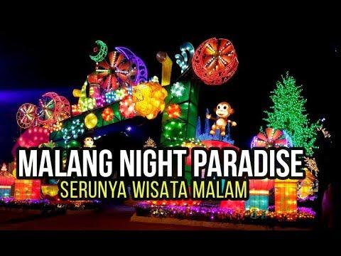 Malang Night Paradise Serunya Wisata Malam Bernuansa Lampion Warna Warni Youtube