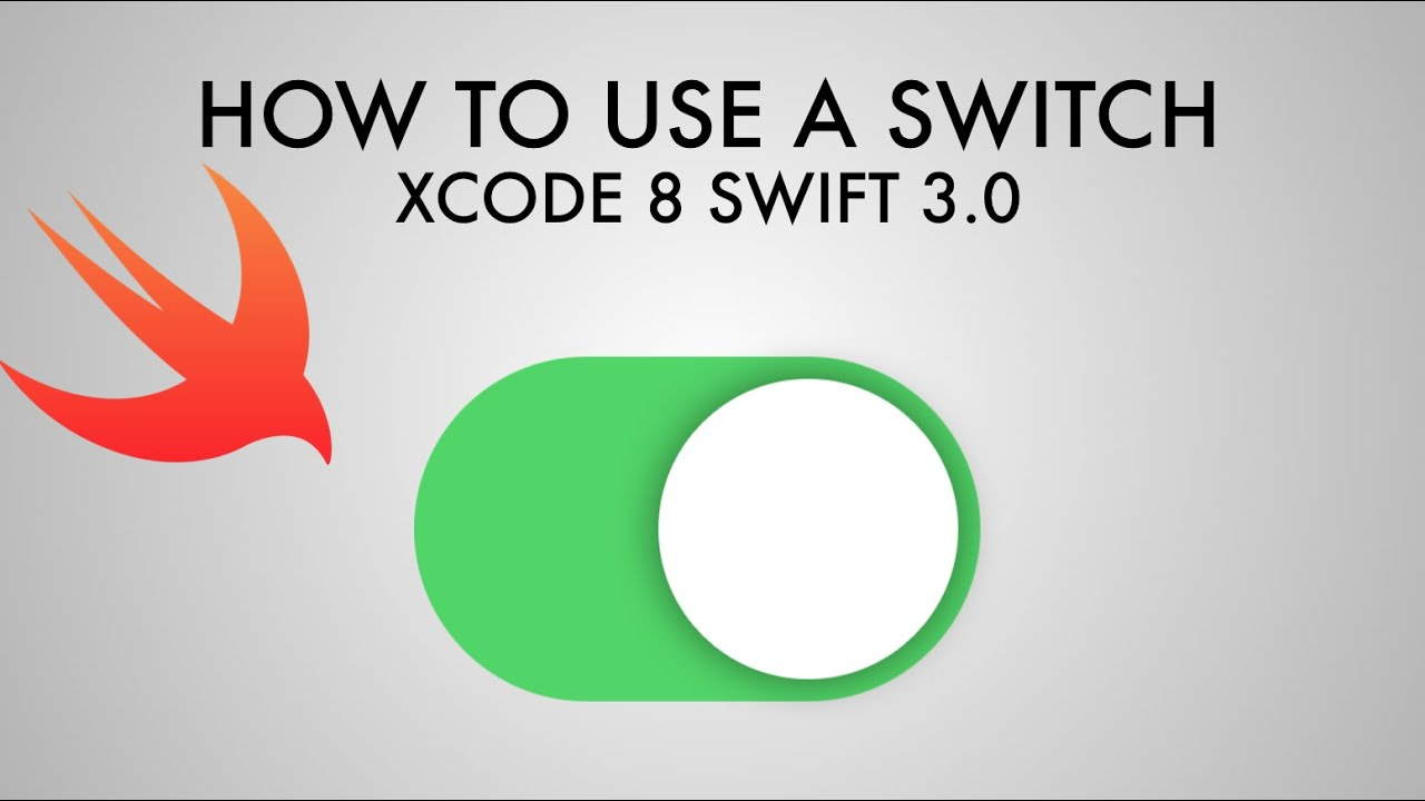 How To Use A Switch In xCode 8 (Swift 3 0)