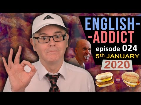 English Addict Live Lesson - Sunday 5th January 2020 - Work Words - Fraud - Intention - Fast Food