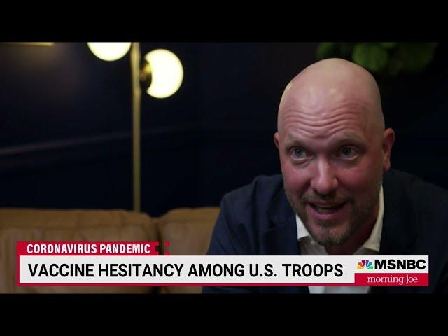 MSNBC - MORNING JOE - JULY 26, 2021: VACCINE HESITANCY IN THE MILITARY