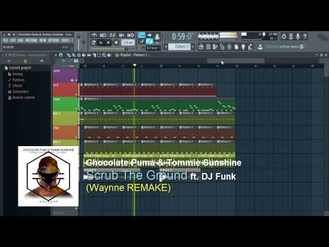 chocolate Puma & Tommie Sunshine - Scrub The Ground ft. DJ Funk (Waynne Remake)