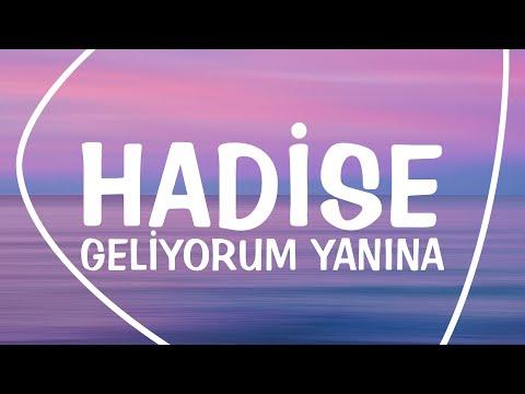Hadise - Geliyorum Yanına (Lyrics - Letras - Şarkı sözü)