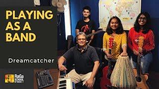 Dreamcatcher | Original | Playing as a Band