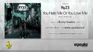Watch Ry23 You Hate Me Or You Love Me video
