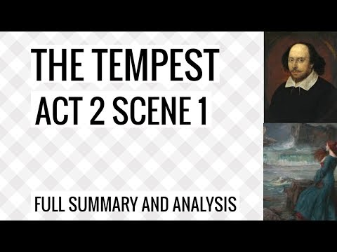 The Tempest Act 2 Sc 1 Summary and Analysis for the best marks
