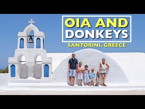 OIA AND DONKEY RIDES!!!   SANTORINI, GREECE   OUR BIG FAT GREEK ADVENTURE EP.5