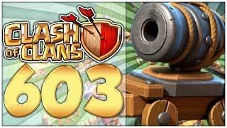 Clash Of Clans Part 603: Ja KANONENKARRE Jejejejeje