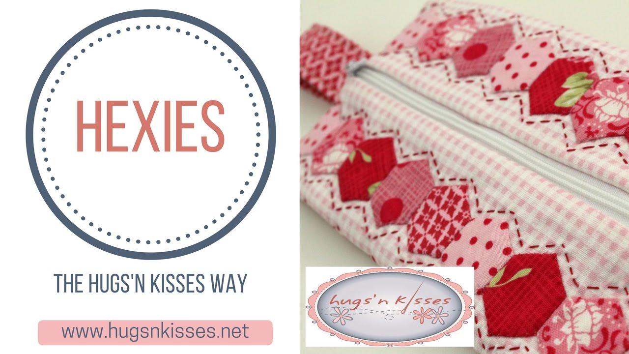 Hexies The Hugs N Kisses Way Youtube