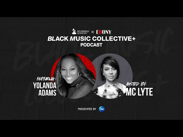 Finding Inspiration – A Conversation With Yolanda Adams | Black Music Collective Podcast