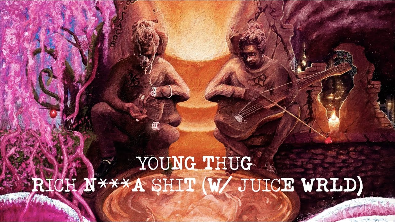Young Thug - Rich Nigga Shit (with Juice WRLD) [Official Lyric Video]