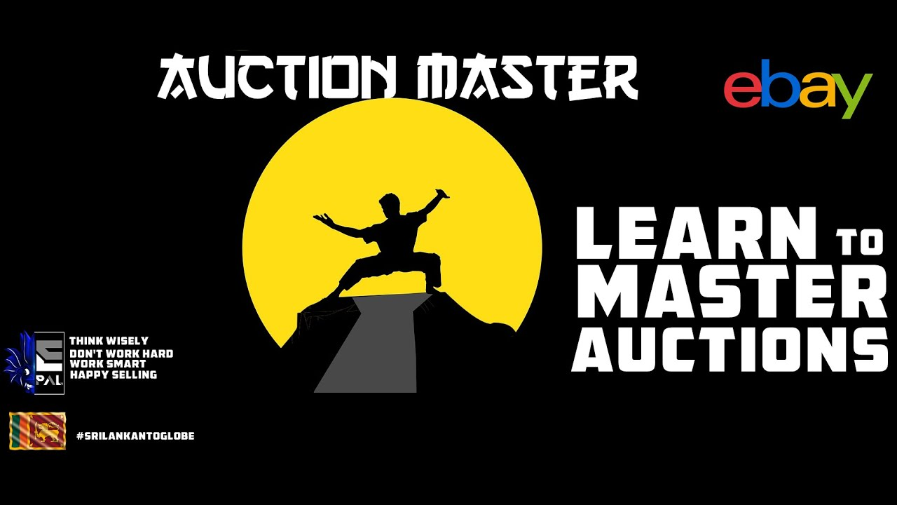 Mastering Auctions on ebay -Learn How to Master