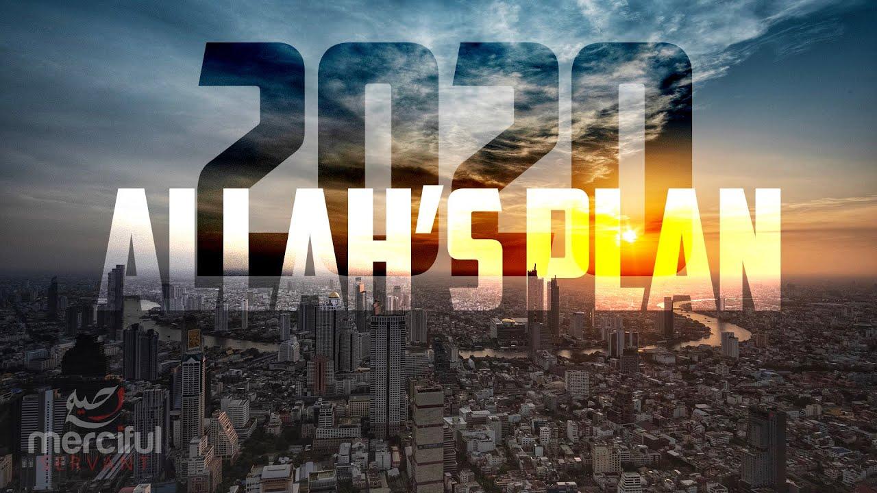 2020 ALLAH'S PLAN