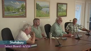 Shaftsbury Select Board // 06 07 21