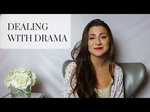 How to Deal with Drama