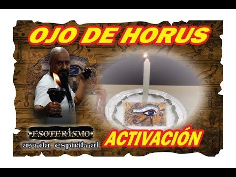 COMO ACTIVAR EL OJO DE HORUS | ESOTERISMO AYUDA ESPIRITUAL