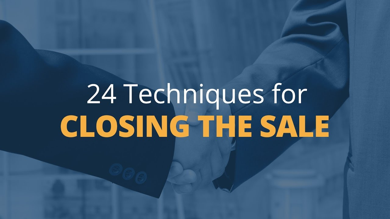 Brian Tracy's 24 Techniques for Closing the Sale - 1 - YouTube