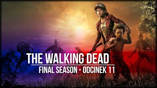 The Walking Dead: The Final Season - Odcinek 11