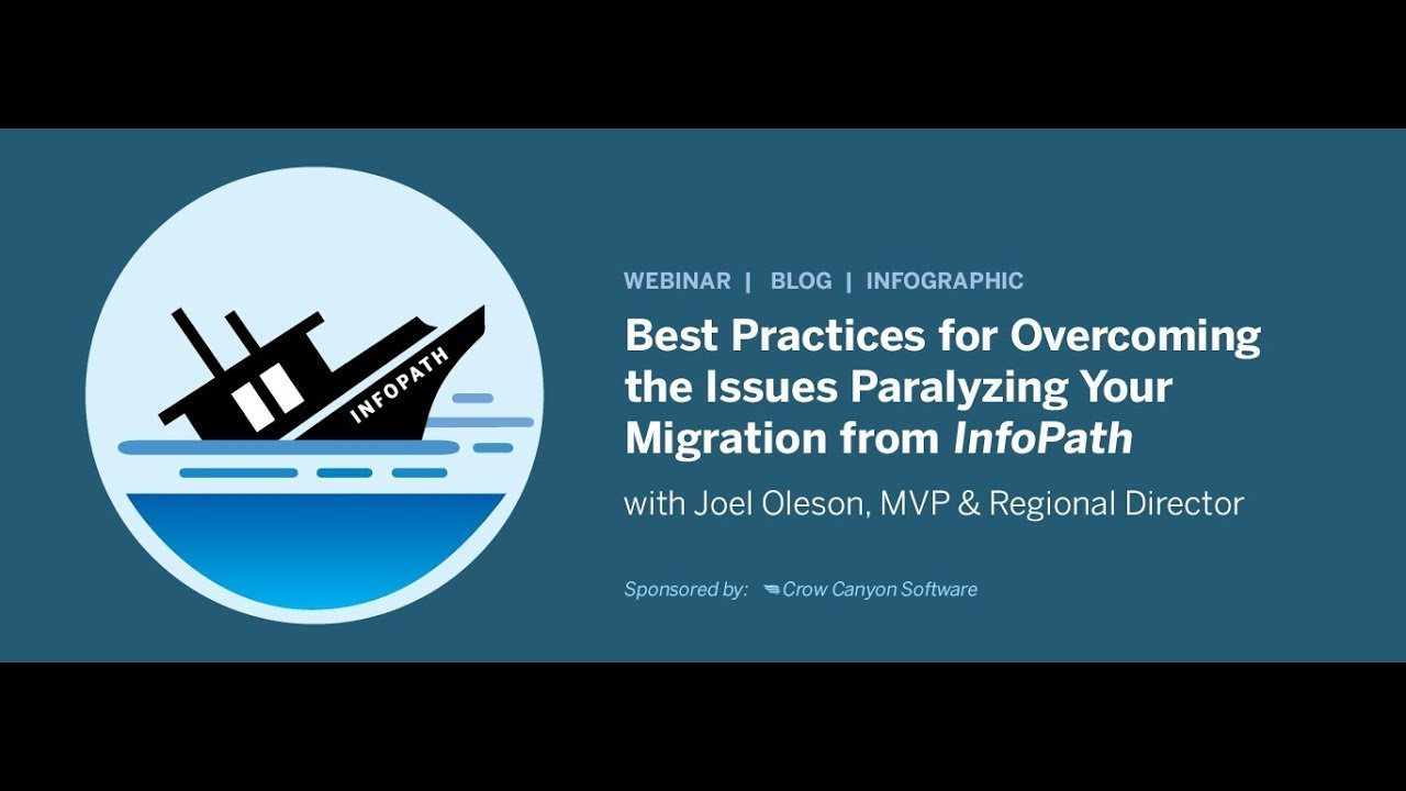 Best Practices for Overcoming the Issues Paralyzing Your Migration from InfoPath