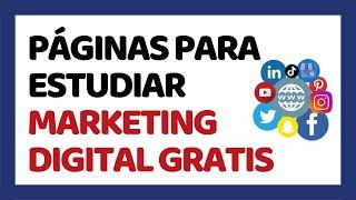 Las 5 Mejores Páginas para Estudiar Marketing Digital Gratis 2017