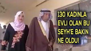 130 Kadınla Evli Olan Bu Şeyh'e Ne Olduğuna İnanmayacaksınız!