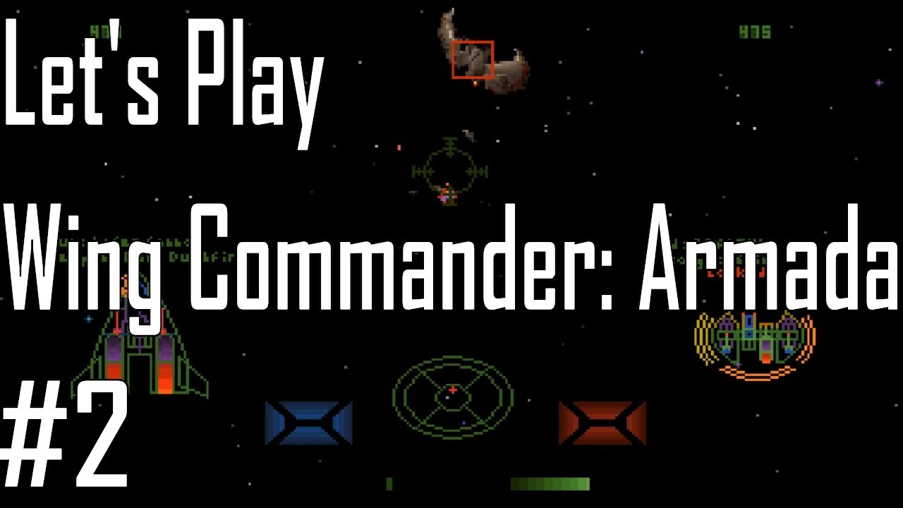 Watching Endless Armada Entering >> Wing Commander Armada Gaining A Foothold Entry 2 4 Youtube