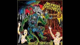Drünken Bastards - Horns Of The Wasted (Full Album) 2010