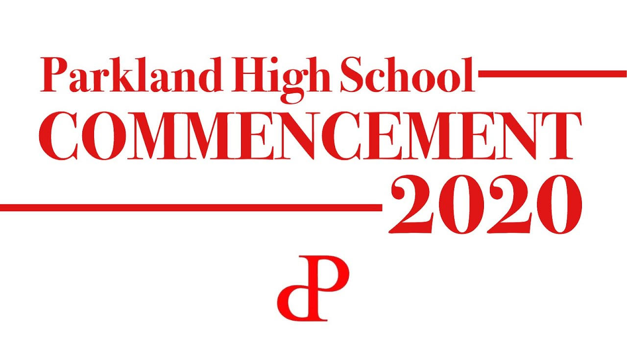 Commencement Ceremony 2020 | Parkland High School