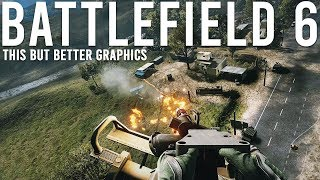 Battlefield 6 - This but better Graphics