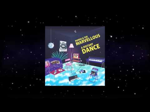 Marge & The Marvellous - A Distant Dance (Original)