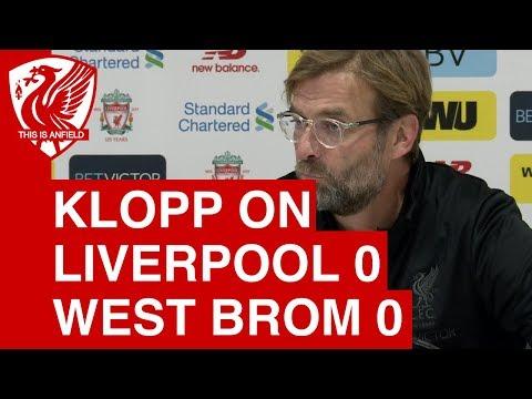 "Jurgen Klopp on Liverpool 0-0 West Brom: ""We looked a little bit stiff"""