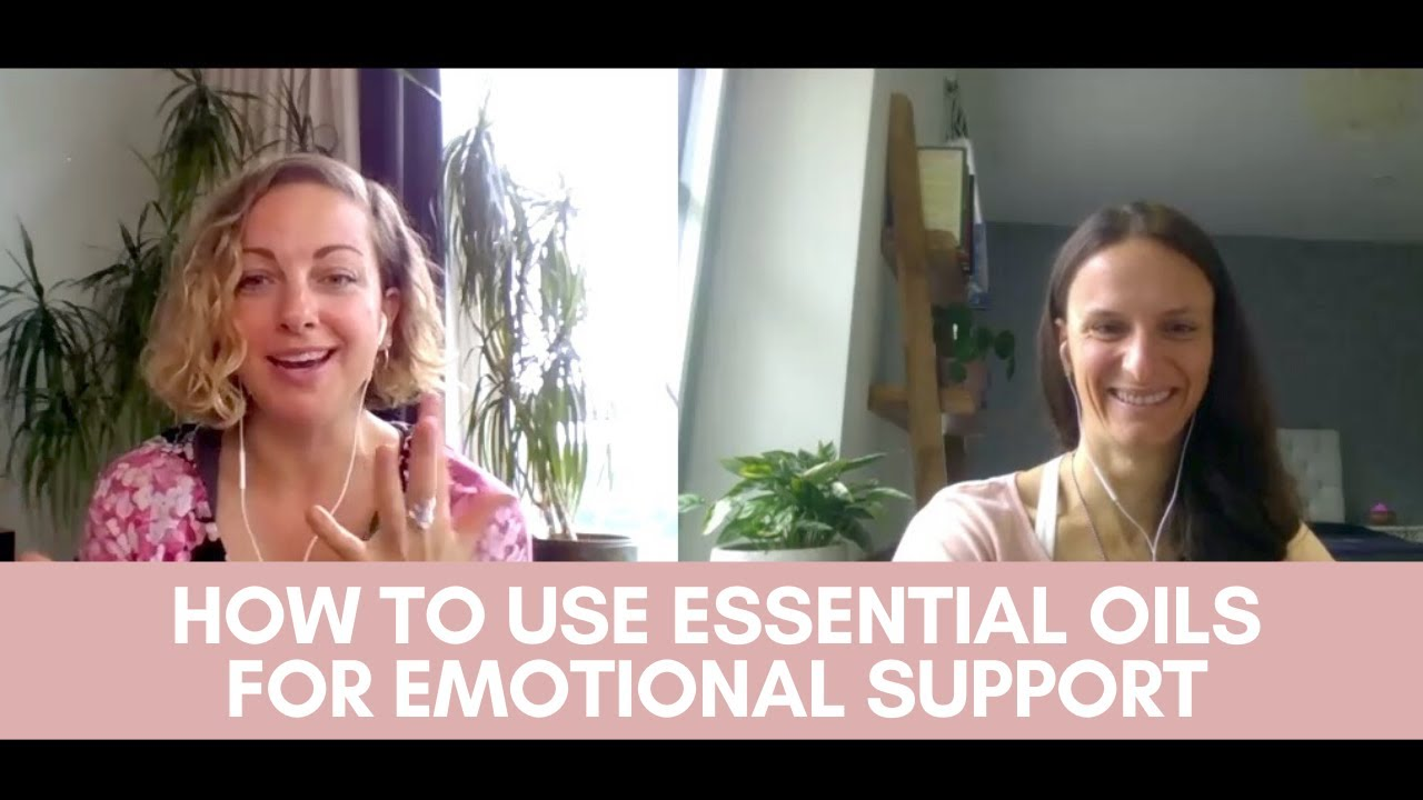 How to use essential oils for emotional support