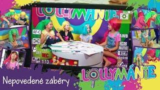 Lollymánie S02E16 - Nepovedené Záběry :-)