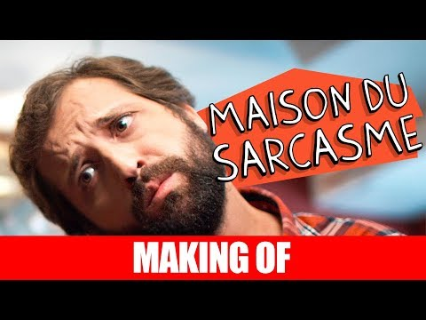 Making Of – Maison Du Sarcasme