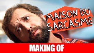 Vídeo - Making Of – Maison Du Sarcasme