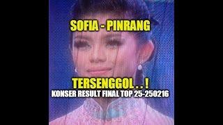 Sofia pinrang Yang Tersenggol D'Academy 3 Konser Result Final Top 25