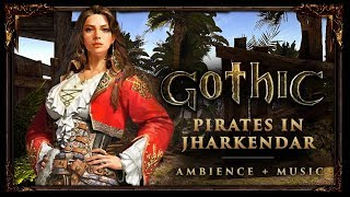 Gothic 2 | Pirates in Jharkendar  |  1 hour mix with nature & beach sounds