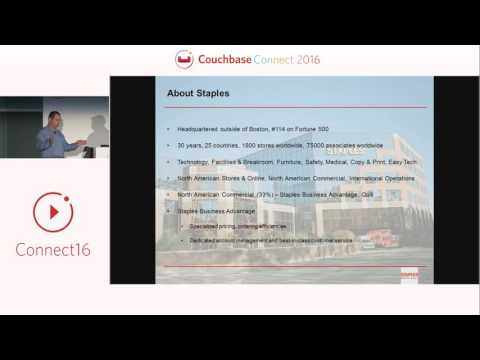 NoSQL in eCommerce: how Staples solved its B2B challenge – Couchbase Connect 2016