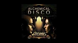 Alchemical Disco - Atomic (Ayesha Adamo Remix)