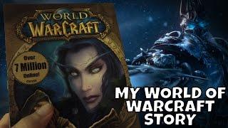 My World of Warcraft Story